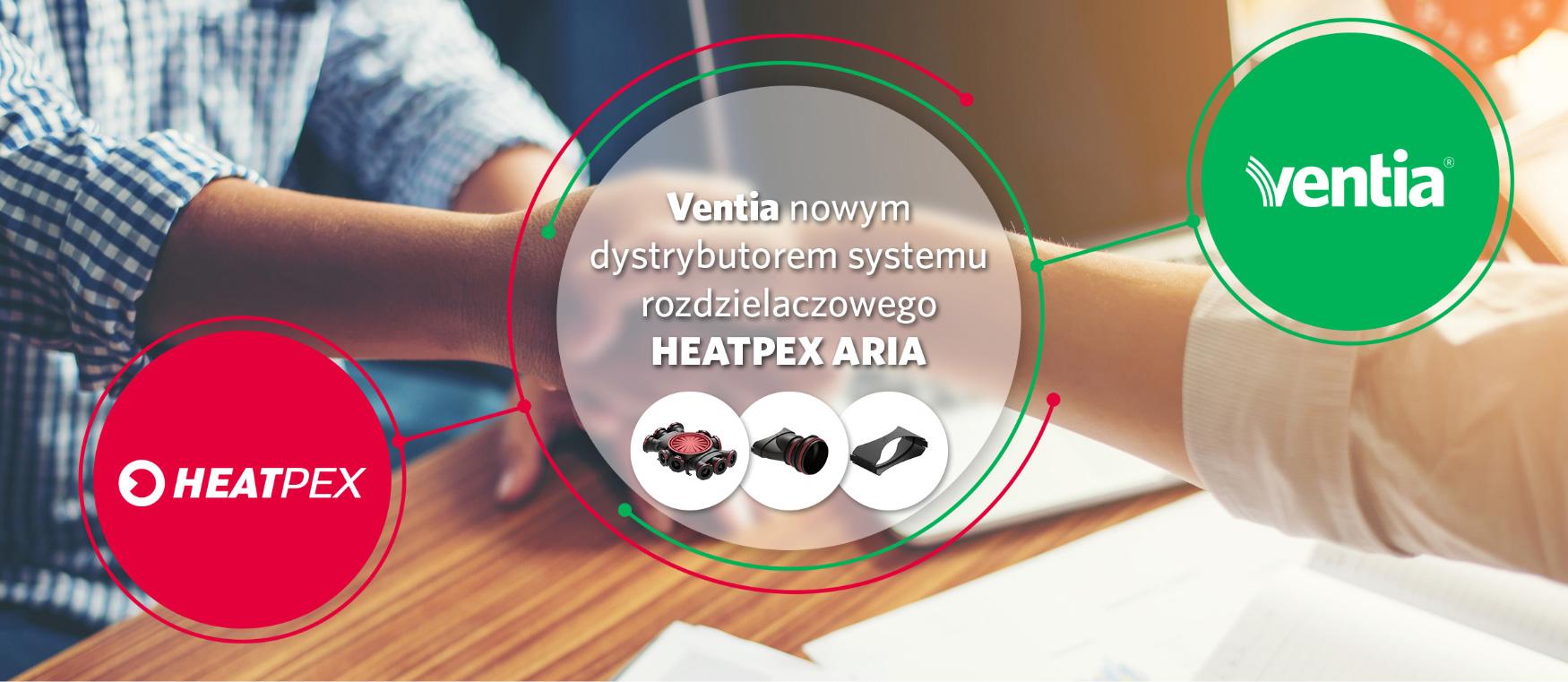 Ventia nowym dystrybutorem systemu rozdzielaczowego HEATPEX ARIA